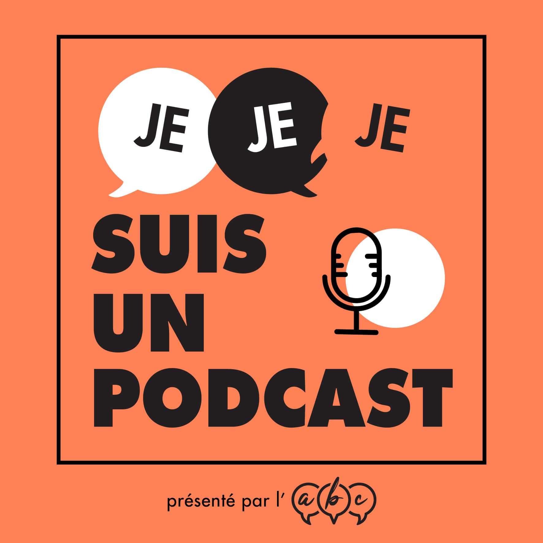 Je je je suis un podcast